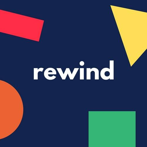 REWIND: